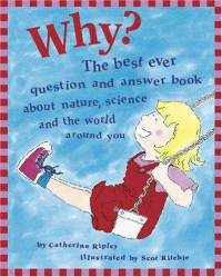 Why-best-ever-question-answer-book-about-nature-catherine-ripley-hardcover-cover-art