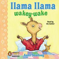 9781101613894_medium_Llama_Llama_Wakey-Wake